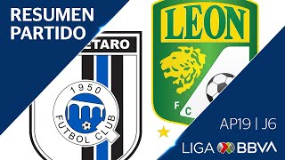 Resumen y Goles   Querétaro vsLeón   Liga BBVA MX - Apertura 2019  - Jornada 6