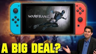 Is It A Big Deal That Warframe Is Coming To The Nintendo Switch?