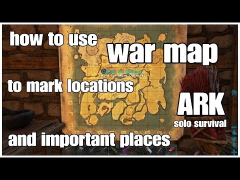 ARK How to Use War Map - Mark Locations Make A Key Tribe Map