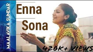 Inna Sona (Cover) - Ok Jannu - Maalavika Sundar Indian Idol