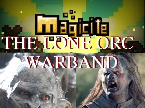 Magicite - The Lone Orc Warband