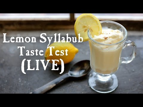 LIVE: Let's Try Lemon Syllabub!