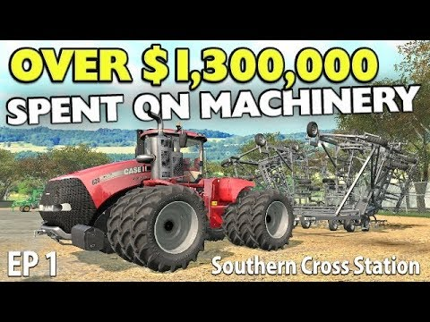 OVER $1,300,000 SPENT ON MACHINERY - SCS Ep1 | Farming Simulator 17