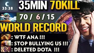 WORLD RECORD!!! 70 Kill - 35 Mins OG.ANA Destroy PUB Game DOTA 2