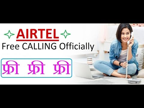 New Airtel Free Calling Officially 100% Working | 2017