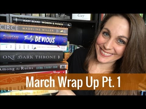 March Wrap Up Pt. 1 | 2018 | Kendra Winchester