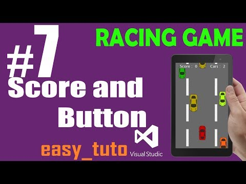 7 Score and Button | Racing Game | Visual Studio | Beginners Full Tutorial HD