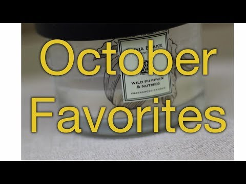 October 2017 Favorites In Fashion, Beauty, and Home