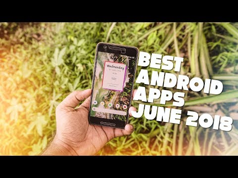10 Best Android Apps and Games - June 2018