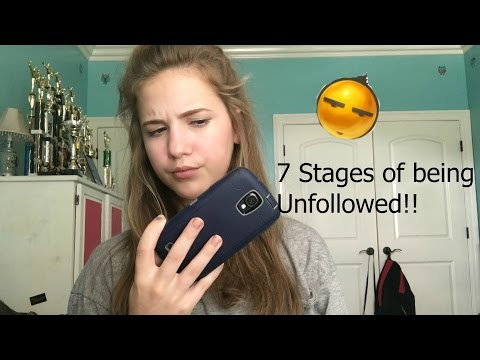 The 7 Stages of When Someone Unfollows You! Skit
