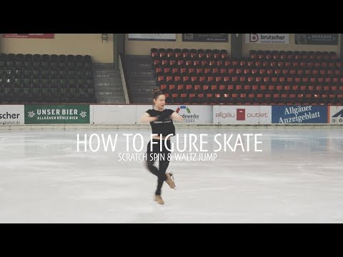 How To Figure Skate ❤ SCRATCH SPIN & WALTZ JUMP