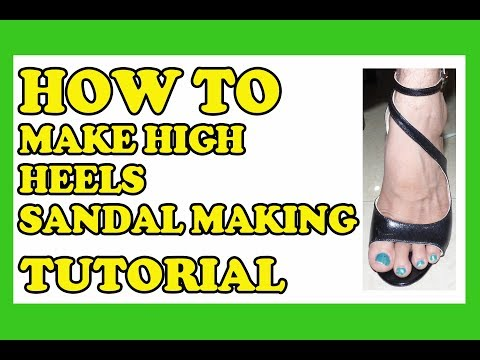 Christian Milano - How To Make High Heels - Sandal Making Tutorial Of a Leather Sandal