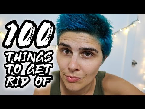 100 Things To Get Rid Of | Becoming A Great Minimalist | Minimalism Live A Better Life | Advice Tips