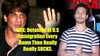 Tiger Shroff Comment On Shahrukh Khan Detained At U.S Airport !!