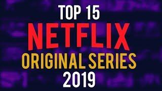 Download Top 15 Best Netflix Original Series to Watch Now! 2019 Video
