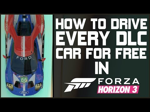 Forza Horizon 3 - HOW TO DRIVE EVERY DLC CAR FOR FREE!!! All 125 DLC and FORZATHON CARS!!!