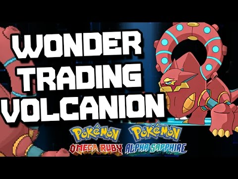WONDER TRADING VOLCANION - Wonder Trade Weekends Pokemon Omega Ruby and Alpha Sapphire