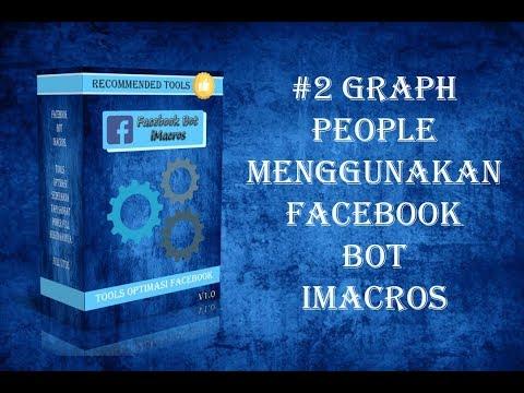 #2 Graph People Facebook Bot iMacros