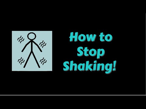 How to Stop shaking!?
