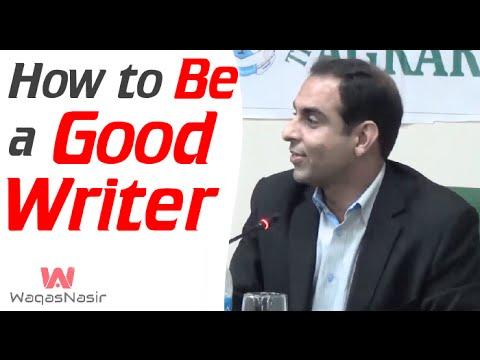 How To Be A Good Writer -By Qasim Ali Shah | In Urdu
