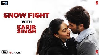 Kabir Singh – Snow Fight With Kabir Singh | Shahid K, Kiara A, Sandeep V | 21st June