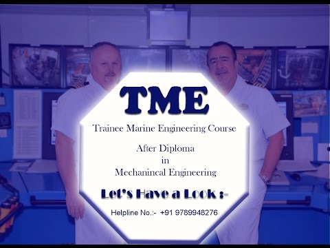 TME (Trainee Marine Engineering) | After Diploma | Merchant Navy