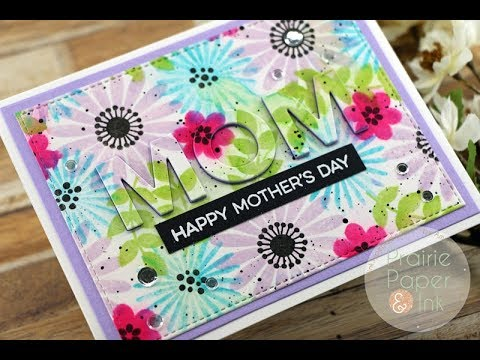 MFT Bold Blossoms Faux Watercolor | AmyR 2018 Mother's Day Series #4