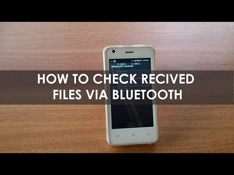 How to check the recived files on bluetooth for android