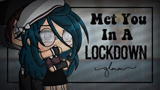 Met You In A Lockdown // A GLMM by ChelseaDaPotato
