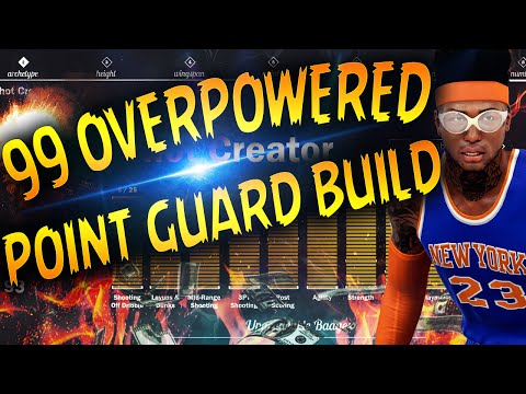 NBA 2K17 Tips: BEST POINT GUARD BUILD - HOW TO CREATE A 99 OVERALL UNSTOPPABLE PG IN 2K17!