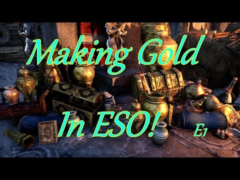 Making Gold In ESO EP1 Flipping For Profit! One Tamriel.