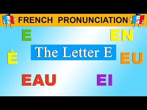FRENCH PRONUNCIATION LESSON - E, É, È, EAU, EI, EN, ER, EU