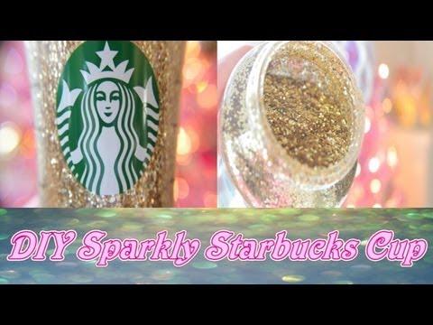 DIY Sparkly Starbucks Cup