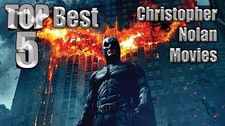Top 5 Best Christopher Nolan Movies