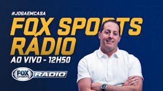 FOX SPORTS RÁDIO AO VIVO! Flamengo, Corinthians, Palmeiras e mais; veja o debate