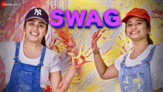 Swag - Official Music Video | Jiyaa J | Palak Jain I Dony Hazarika