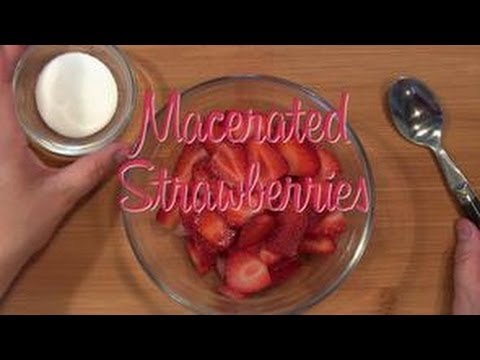 How to Macerate Strawberries