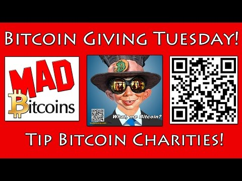 Bitcoin Giving Tuesday -- Donate to a Bitcoin Charity Today! -- Dec 2, 2014