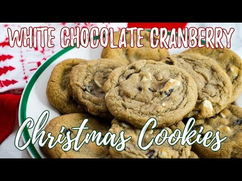 White Chocolate Cranberry Cookies   The Starving Chef