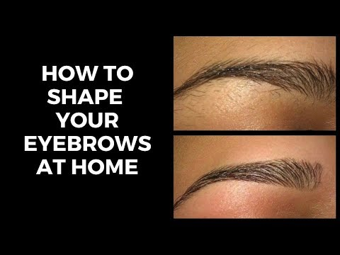 How to shape EYEBROWS at home   Easy   Groom eye brows Without pain   Stay Gorgeous