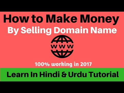 How To Make Money Online Buy And Selling Domain Names   Best Way To Make Money  