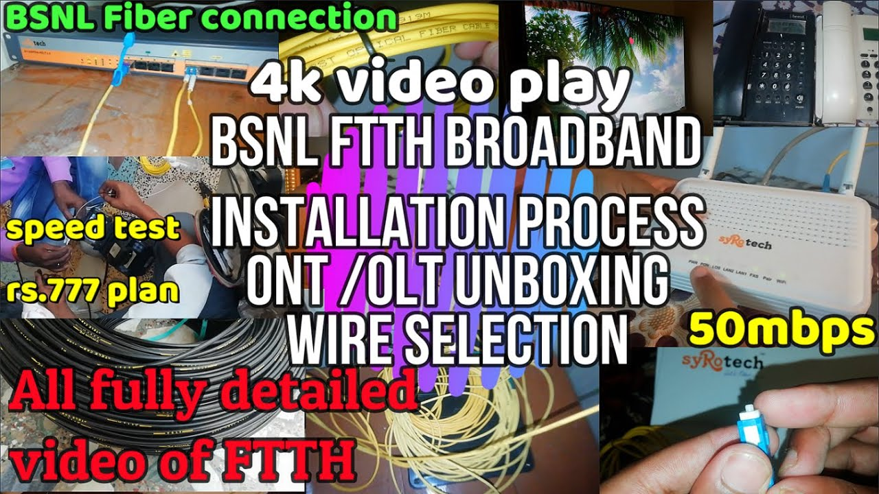 BSNL FTTH BROADBAND INSTALLTION | Unboxing OLT/ONT/ONU Syrotech | SPEED TEST WITH 4K VIDEO PLAY