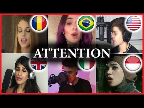 Who sang it better: Attention (Romania, Brazil, USA, United Kingdom, Italy, Indonesia)