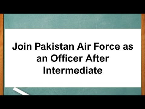 Join Pakistan Air Force as an Officer After Intermediate