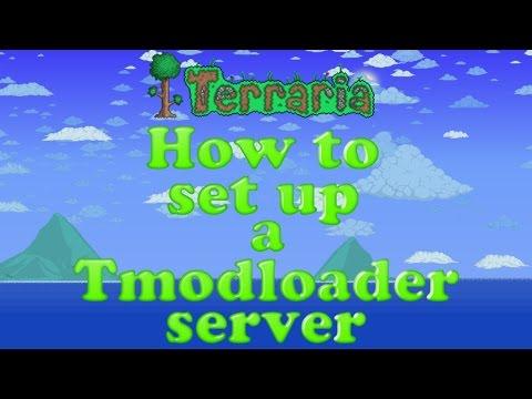 Terraria: How to set up a Tmodloader Server (2018)
