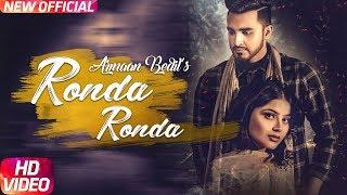 Ronda Ronda (Full Video)   Armaan Bedil   Veet Baljit   Western Penduz   Latest Punjabi Song 2018