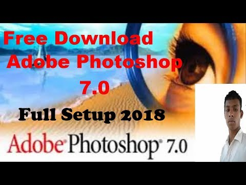How To Download Adobe Photoshop 7.0 And Install In Window XP/7/8/10 Step By Step 2018