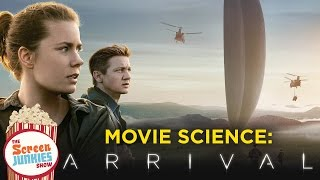 Movie Science: Arrival