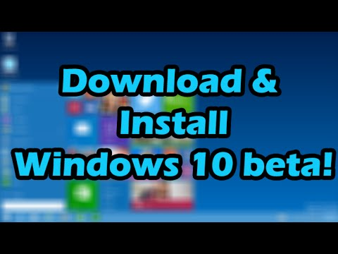 How to download and install Windows 10 Beta (Windows Technical Preview)