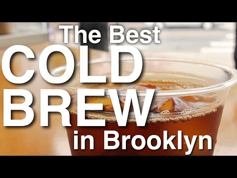 Best Cold Brew in Brooklyn | Relationship Goals